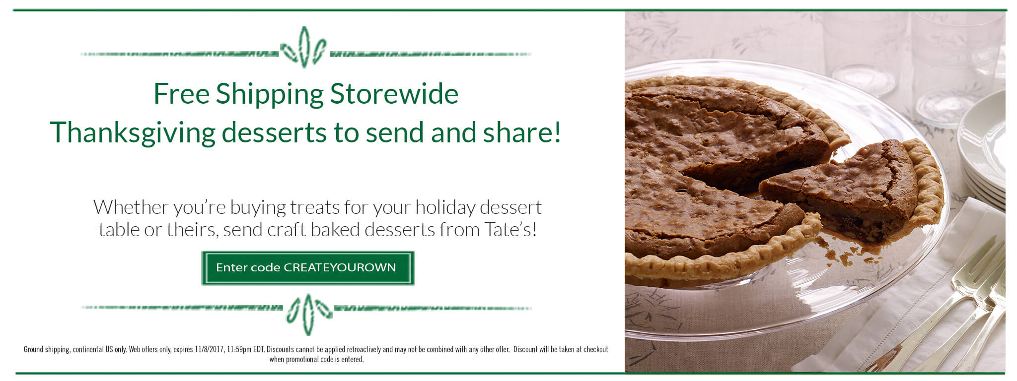 Free Shipping Storewide. Thanksgiving Desserts to Love and Share!